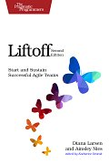 Book Cover for Liftoff: Start and Sustain Successful Agile Teams (Second Edition)