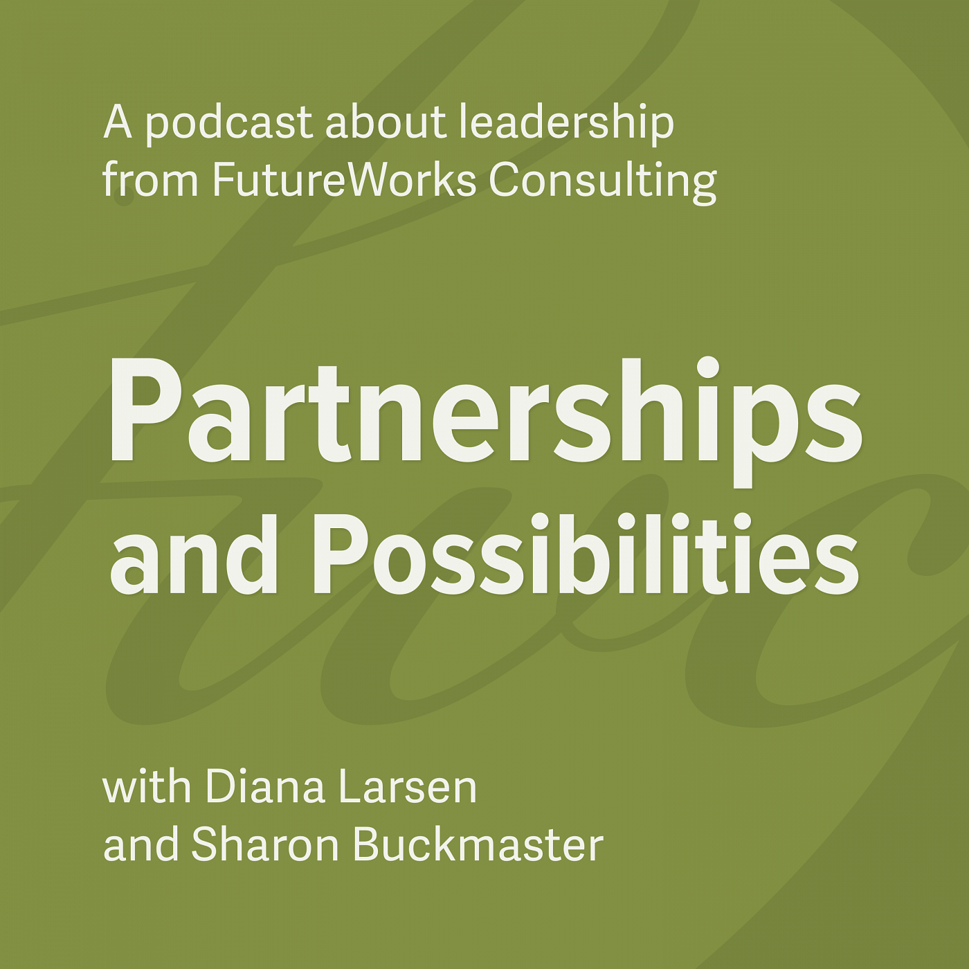 Partnerships and Possibilities Podcast